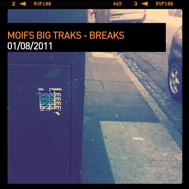 Moifs Big Traks – 010811 – Breaks