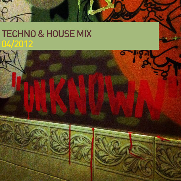 Techno & House Mix – April 2012